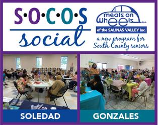 SOCOS Socials Begin in Soledad & Gonzales